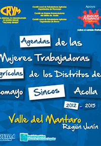 Agenda de las mujeres trabajadoras agrícolas de los distritos de Pilcomayo, Sincos y Acolla 2012-2015