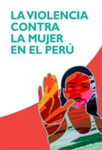 La violencia contra la mujer en el Perú