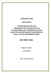 """Evaluación Final del Proyecto """"Fortalecimiento del nivel organizativo de los productores de 23 comunidades de 11 distritos en el Perú…»"""