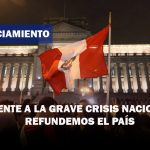 PRONUNCIAMIENTO | Frente a la grave crisis nacional, refundemos el país