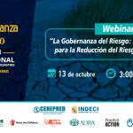 INFOVIDA | La Gobernanza del Riesgo: Herramienta clave para la Reducción del Riesgo de Desastres